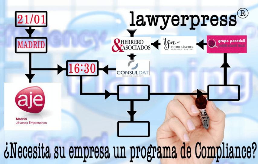 LAWYERPRESS ORGANIZA UNA JORNADA PARA ANALIZAR LA IMPLEMENTACIÓN DEL COMPLIANCE EN LAS EMPRESAS